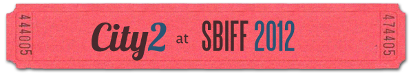 2012 SBIFF -Santa Barbara International Film Festival Coverage